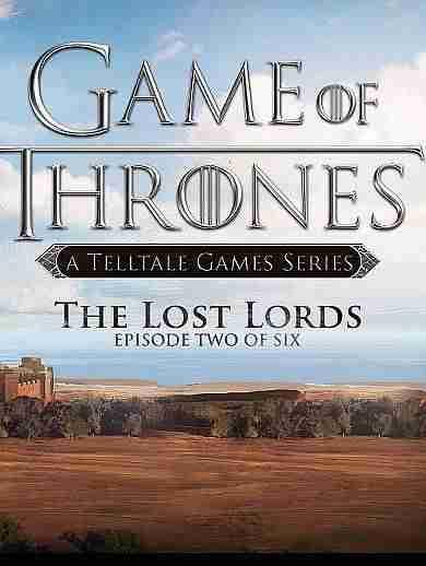 Descargar Game Of Thrones Episode 2 The Lost Lords DLC [ENG][Region Free][LiGHTFORCE] por Torrent